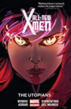 All-New X-Men Vol. 7: The Utopians (All-New X-Men (2012-2015))