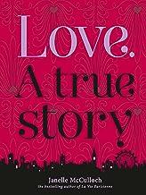 Love. A True Story