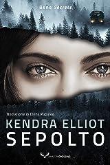 Sepolto (Bone secrets Vol. 3) Formato Kindle