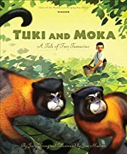 Tuki and Moka: A Tale of Two Tamarins (Tales of the World)