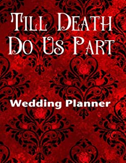 Till Death Do Us Part Wedding Planner: Ultimate Wedding Planner For the Goth Girl