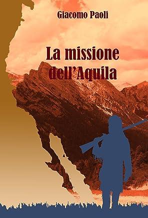 La missione dellAquila