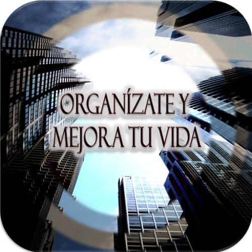 Organízate y mejora tu Vida