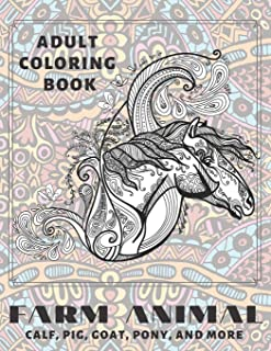 Farm Animal - Adult Coloring Book - Calf, Pig, Goat, Pony, and more