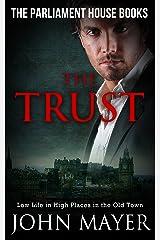 The Trust: Dark Urban Scottish Crime Story (Parliament House Books Book 4) Kindle Edition