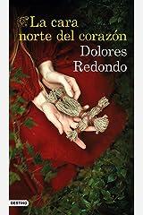 La cara norte del corazón (Spanish Edition) Kindle Edition
