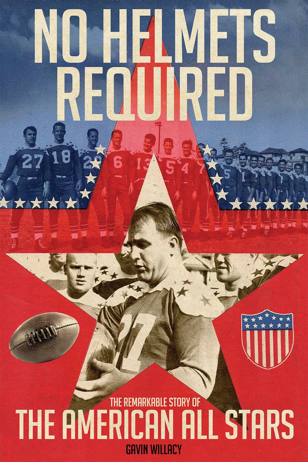 Download No Helmets Required: The Remarkable Story of the American All Stars