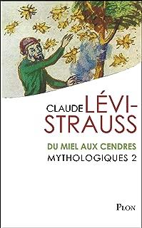 Mythologiques 2 : Du miel aux cendres (French Edition)