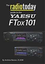 The Radio Today guide to the Yaesu FTDX101 (Radio Today guides) (English Edition)