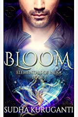 Bloom: A Young Adult Clean Paranormal Romance inspired by Indian Mythology (Elementals of India Book 1) Kindle Edition