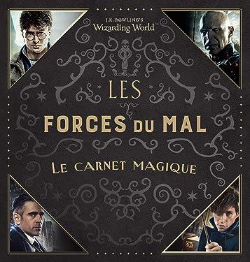 Les Forces Du Mal Le Carnet Magique (Le Monde Des Sorciers De J.k. Rowling) (French Edition)