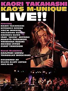 高橋香織 KAO'S M-UNIQUE LIVE!!