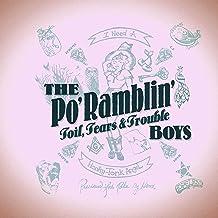Po' Ramblin' Boys - Toil, Tears & Trouble (2019) LEAK ALBUM