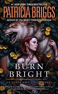 Burn Bright (Alpha and Omega)