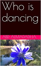 Who is dancing