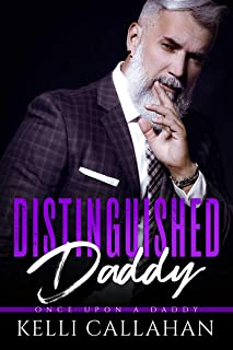 Distinguished Daddy (Once Upon a Daddy Book 3)