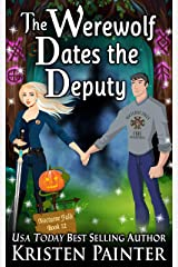 The Werewolf Dates The Deputy (Nocturne Falls Book 12) Kindle Edition