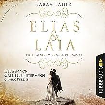 Eine Fackel im Dunkel der Nacht: Elias & Laia 2