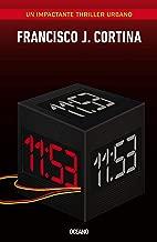 11:53 (El dГa siguiente) (Spanish Edition)
