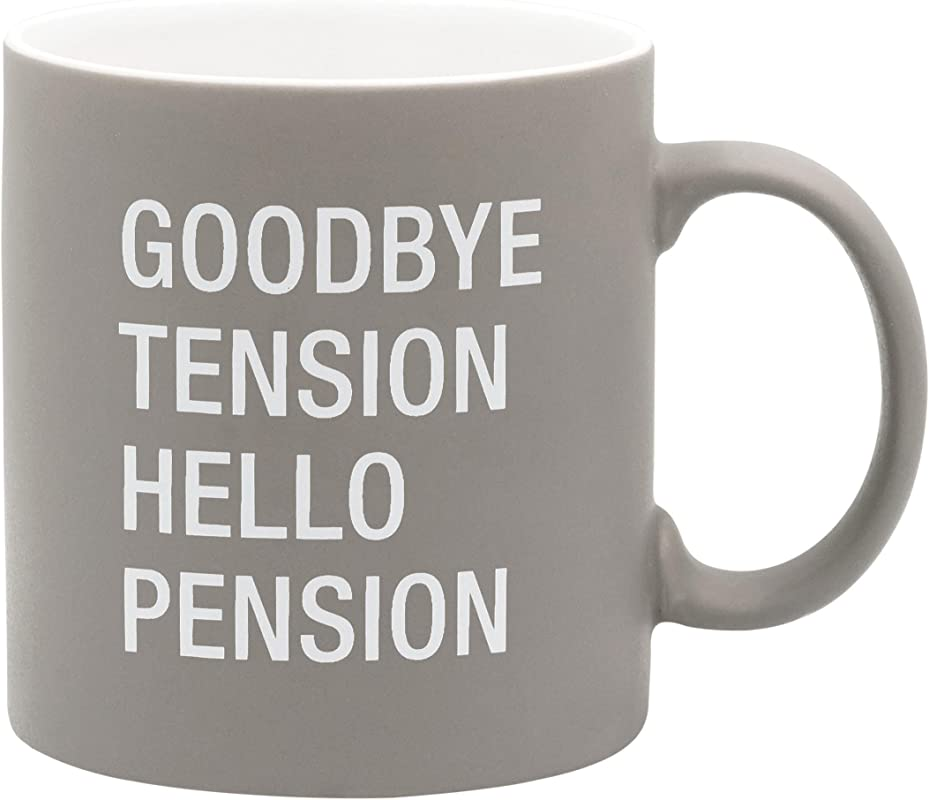 About Face Designs Goodbye Tension Hello Pension Ceramic Coffee Mug 20 Oz Grey