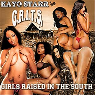 G.R.I.T.S.(Girls Raised In the South)
