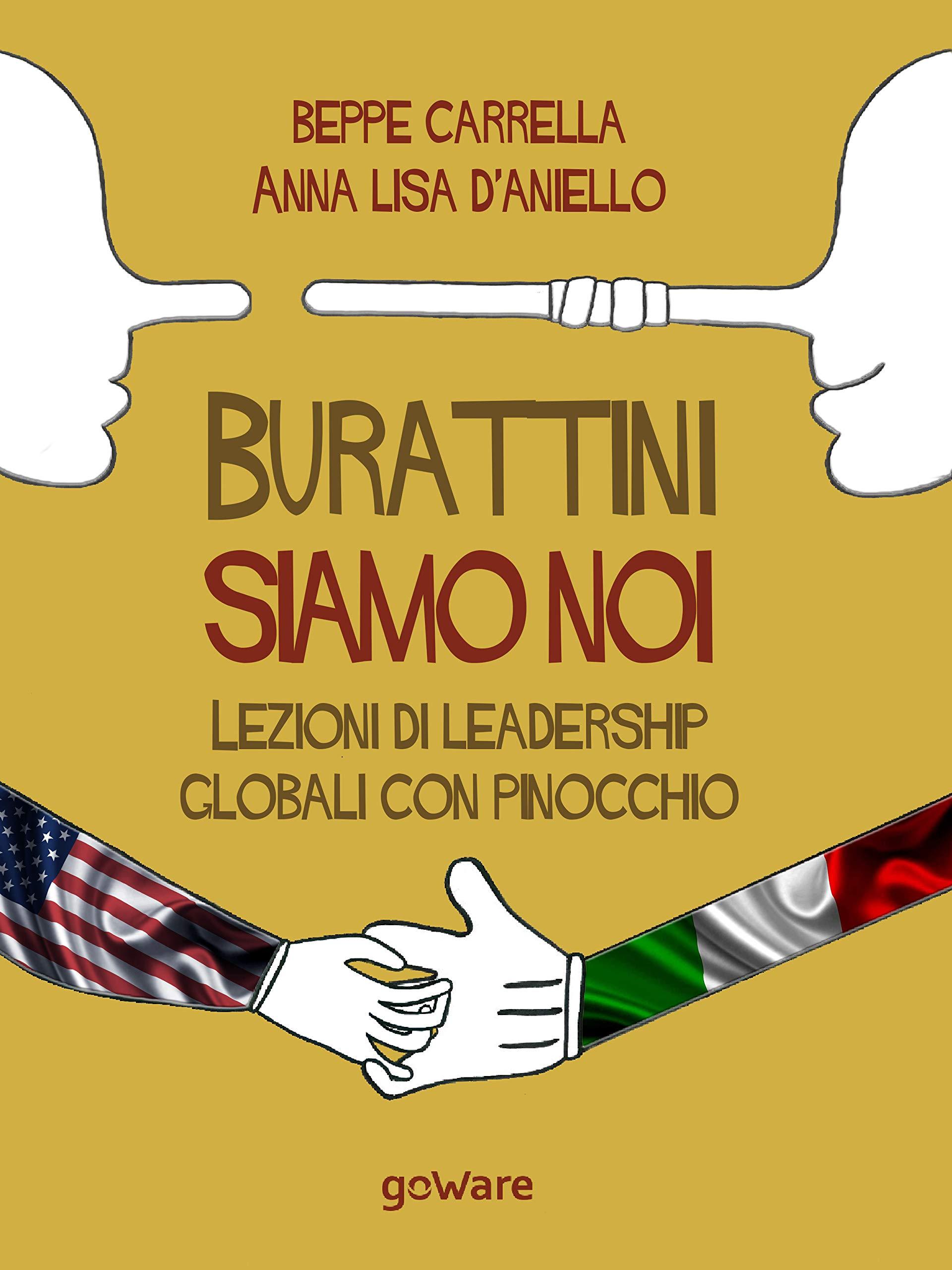 Burattini siamo noi. Lezioni di leadership globali con Pinocchio (Italian Edition)