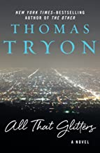 All That Glitters: A Novel