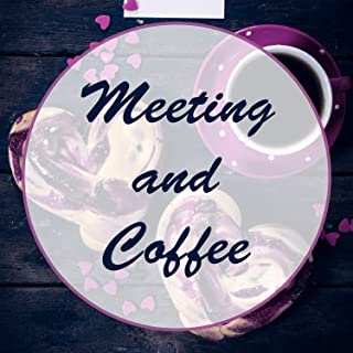 Meeting and Coffee - Women Chatting, Gossip and News, Shopping Spree, Cool Fun, Nice Mood, Moody Music, Melody and Rhythm