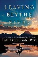 Leaving Blythe River: A Novel Kindle Edition