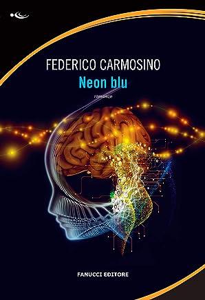 Neon blu (Fanucci Editore)
