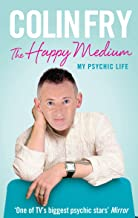 The Happy Medium: My Psychic Life