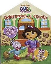Dora, a Aventureira. Adoramos a Escola - Volume 1