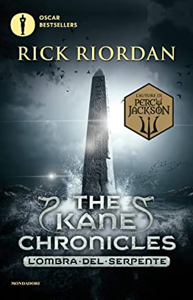 The Kane Chronicles - 3. Lombra del serpente (The Kane Chronicles (versione italiana))