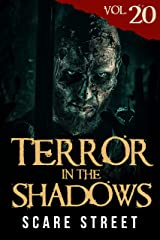 Terror in the Shadows Vol. 20: Horror Short Stories Collection with Scary Ghosts, Paranormal & Supernatural Monsters Kindle Edition
