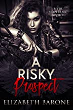 A Risky Prospect (River Reapers Motorcycle Club Book 2)