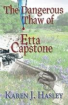 The Dangerous Thaw of Etta Capstone