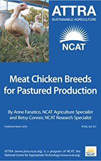 Meat Chicken Breeds for Pastured Production