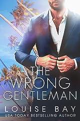 The Wrong Gentleman (The Gentleman Series) (English Edition) Format Kindle