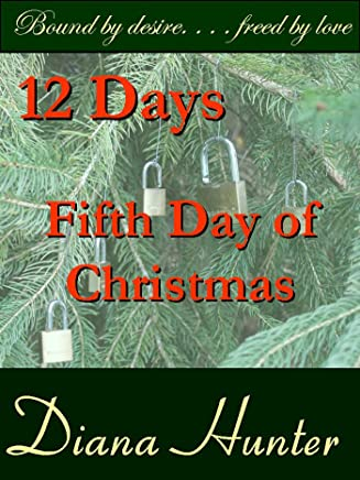 12 Days; The Fifth Day of Christmas (English Edition)