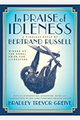In Praise of Idleness: A Timeless Essay Kindle Edition
