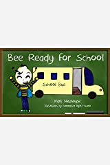 Bee Ready for School Kindle Edition