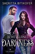 Bewitching Darkness (Bewitching Brews Book 2)