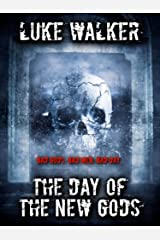 The Day Of The New Gods Kindle Edition