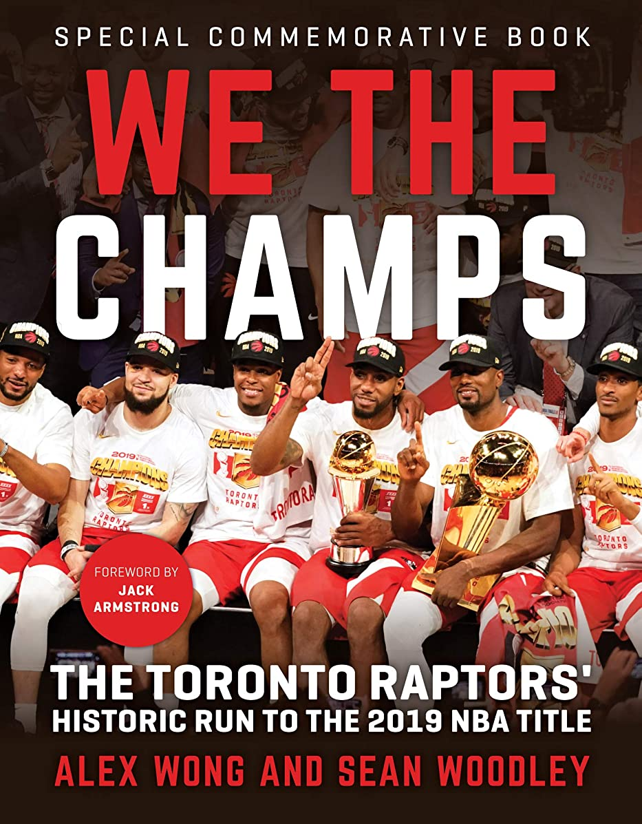 解く津波パスポートWe The Champs: The Toronto Raptors' Historic Run to the 2019 NBA Title (English Edition)