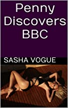 Penny Discovers BBC: (Interracial, extra-marital affairs, BBC, voyeurism) (Penny McHale: Interracial Hotwife Book 1)