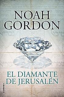 El diamante de Jerusalén (BIBLIOTECA NOAH GORDON)