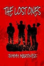 The Lost Ones: A Post-Apocalyptic Thriller (English Edition)