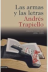 Las armas y las letras: Literatura y guerra civil (1936-1939) (Imago Mundi) (Spanish Edition) Format Kindle