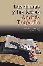 Las armas y las letras: Literatura y guerra civil (1936-1939) (Imago Mundi) (Spanish Edition)