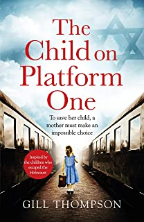 The Child On Platform One: Inspired by the children who
